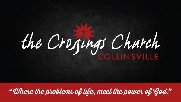 the crossings church collinsville il nondenominational christian church