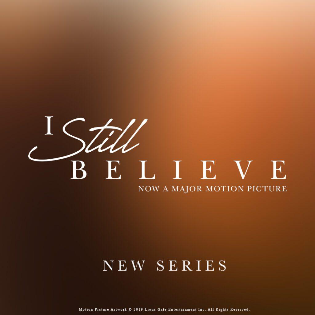 i still believe sermon series crossings church collinsville illinois